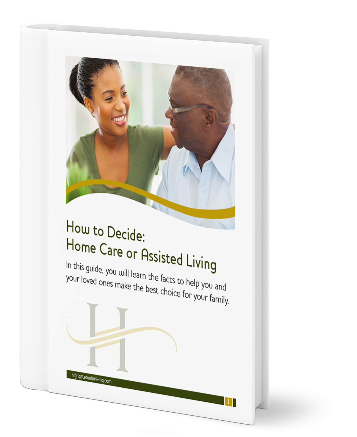 HGE-How to Decide Home Care or Assisted Living-BOOK (1)